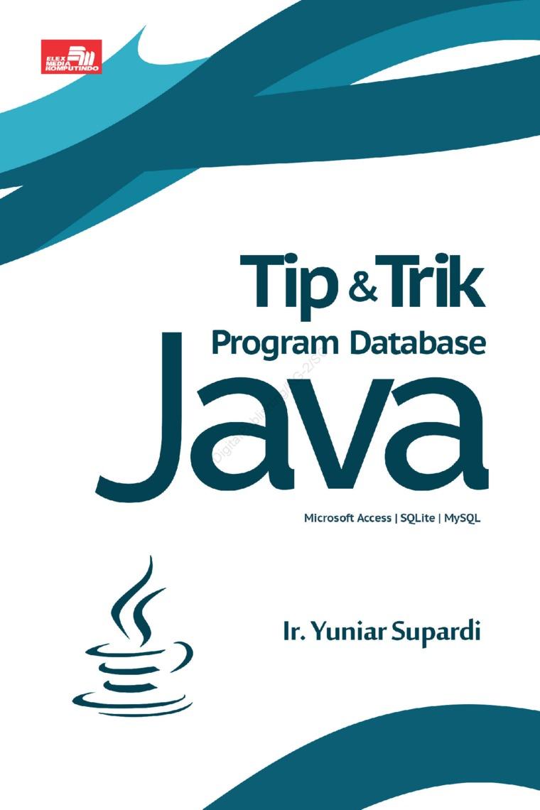 Buku Digital Tip & Trik Program Database Java oleh Ir. Yuniar Supardi