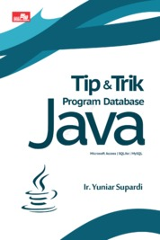 Cover Tip & Trik Program Database Java oleh Ir. Yuniar Supardi