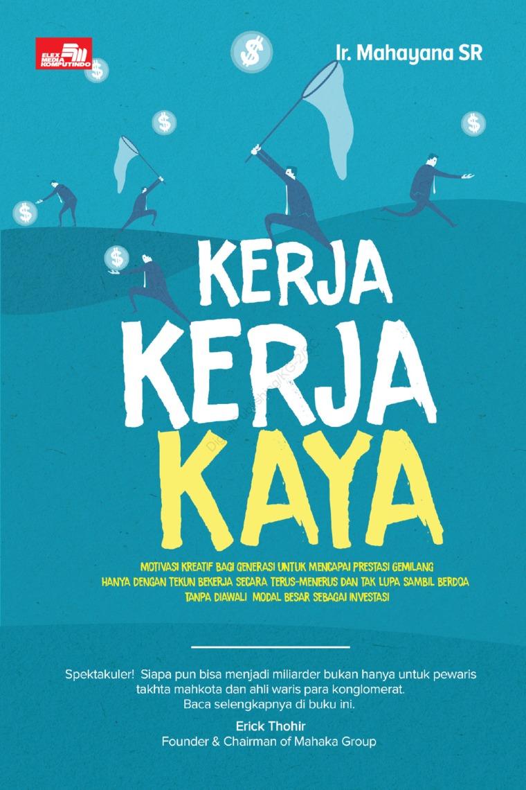Buku Digital Kerja Kerja Kaya oleh Mahayana Sjukur Rasjid