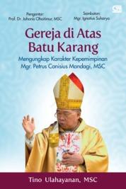 Cover Gereja di Atas Batu Karang oleh Tino Ulahayanan, MSC