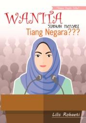 Cover Wanita, Siapkah Menjadi Tiang Negara??? oleh Lilis Rohaeti