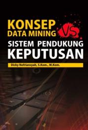 Cover Konsep Data Mining Vs Sistem Pendukung Keputusan oleh Dicky Nofriansyah, S.Kom., M.Kom.