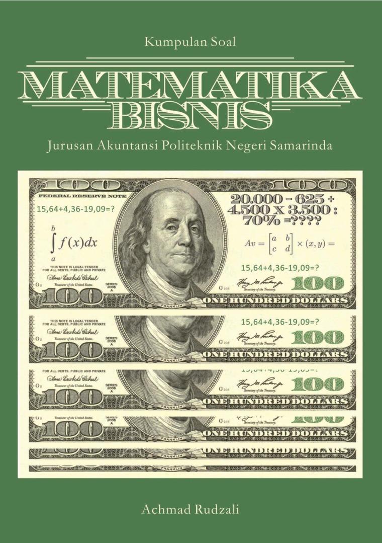 Kumpulan Soal Matematika Bisnis Jurusan Akuntansi Politeknik Negeri Samarinda by Achmad Rudzali Digital Book