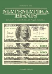Cover Kumpulan Soal Matematika Bisnis Jurusan Akuntansi Politeknik Negeri Samarinda oleh Achmad Rudzali