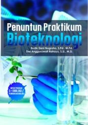 Penuntun Praktikum Bioteknologi by Endik Deni Nugroho dan Dwi Anggorowati Rahayu Cover