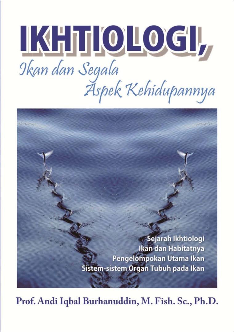 Buku Digital Ikhtiologi, Ikan dan Segala Aspek Kehidupannya oleh Andi Iqbal Burhanuddin
