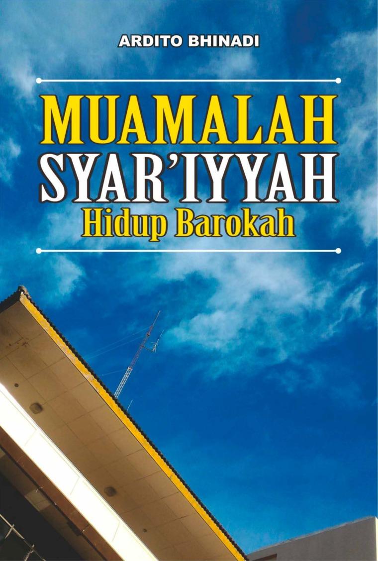 Buku Digital Muamalah Syar'iyyah Hidup Barokah oleh Ardito Bhinadi