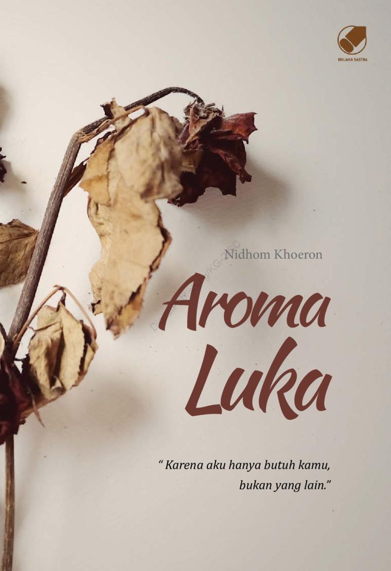 Aroma Luka by Nidhom Khoeron Digital Book