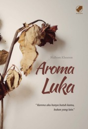 Aroma Luka by Nidhom Khoeron Cover