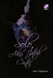 Cover Solo, Aku Jatuh Cinta oleh Nedy Virgiantini