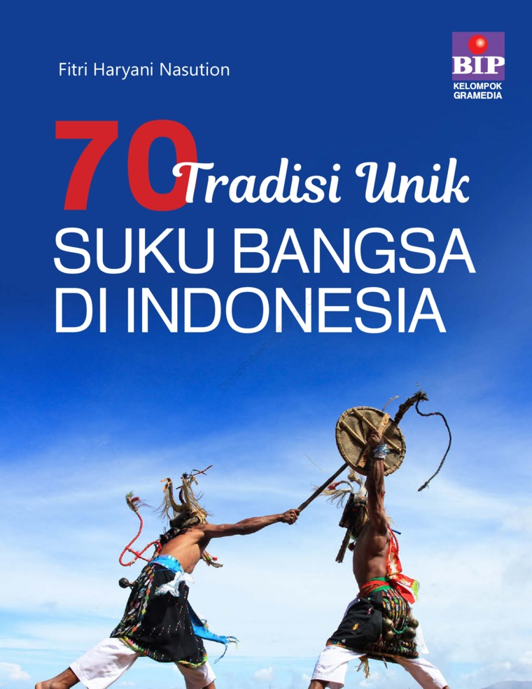 Buku Digital 70 Tradisi Unik Suku Bangsa di Indonesia oleh Fitri Haryani NasuXon