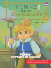 Cover The Prince And The Royal Tournament : Pangeran Dan Turnamen Kerajaan oleh Arleen A.
