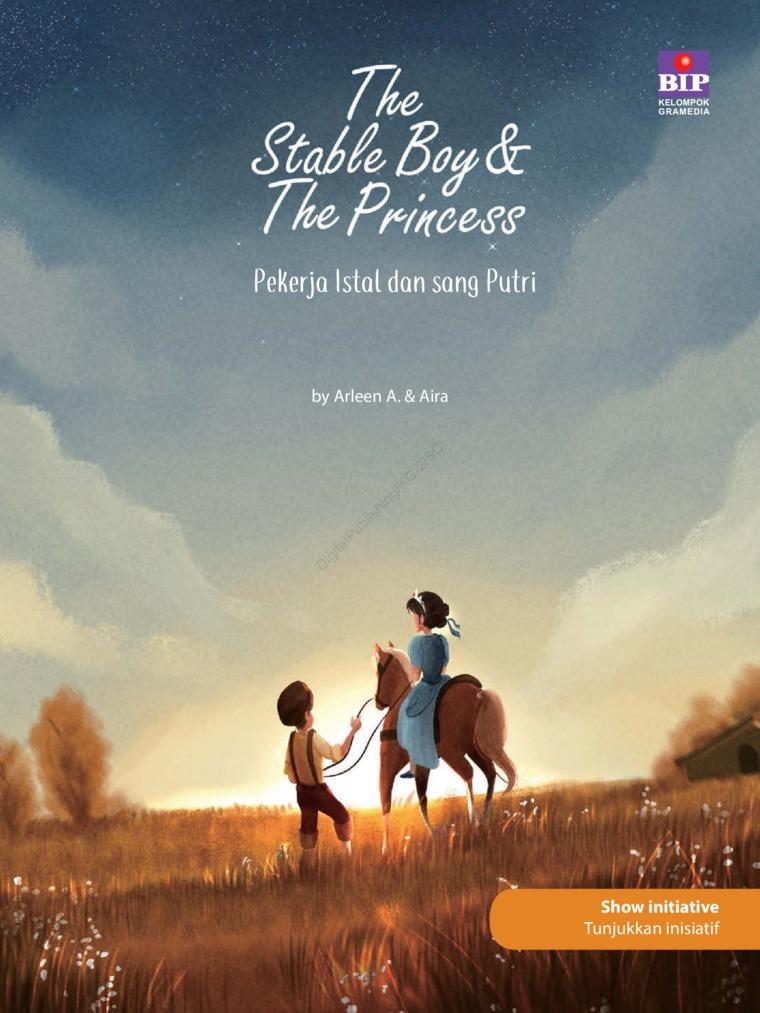 The Stable Boy & The Princess : Pekerja Istal Dan Sang Putri by Arleen A. Digital Book