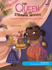 Cover The Queen And Her Strange Wishes : Sang Ratu Dan Permintaan-Permintaan Anehnya oleh Arleen A.