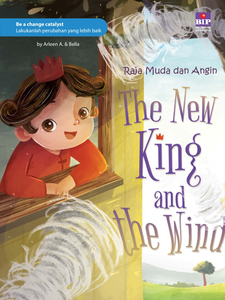 The New King And The Wind : Raja Muda Dan Angin by Arleen A. Digital Book