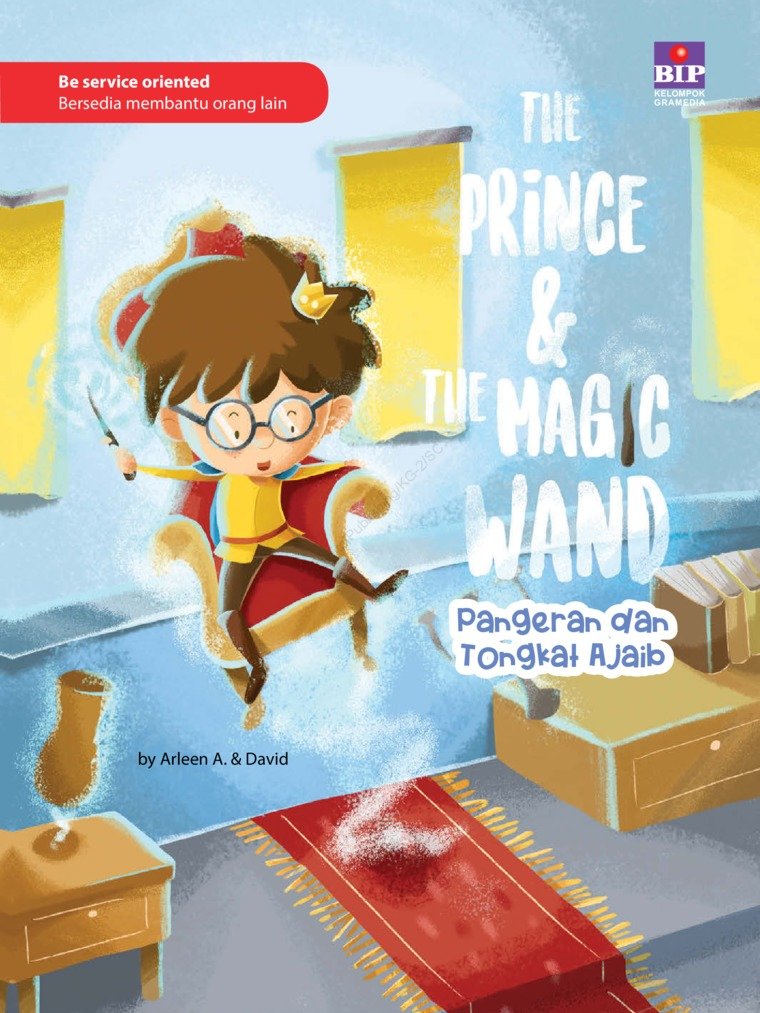 Buku Digital The Prince & The Magic Wand : Pangeran Dan Tongkat Ajaib oleh Arleen A.