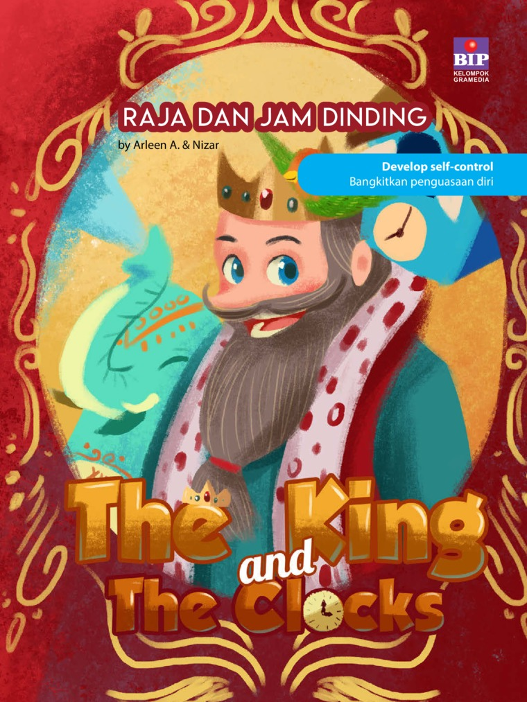 The King And The Clocks : Raja Dan Jam Dinding by Arleen A. Digital Book