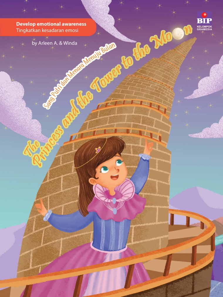 The Princess And The Tower To The Moon : Sang Putri Dan Menara Menuju Bulan by Arleen A. Digital Book