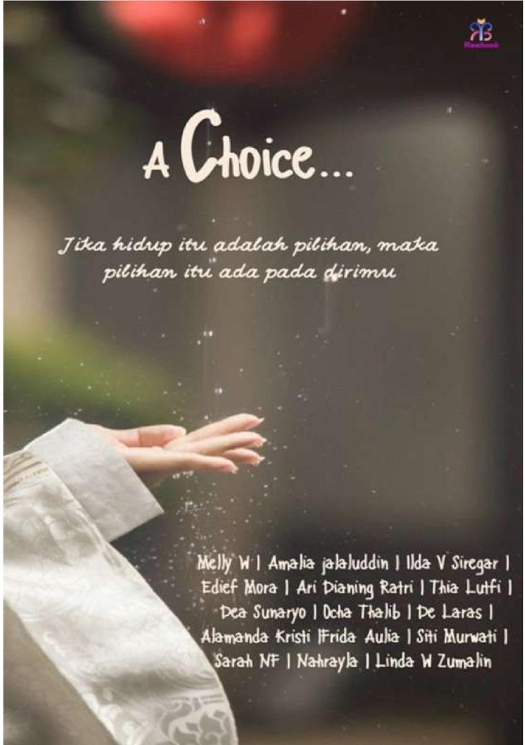 A choice by Melly W, dkk Digital Book