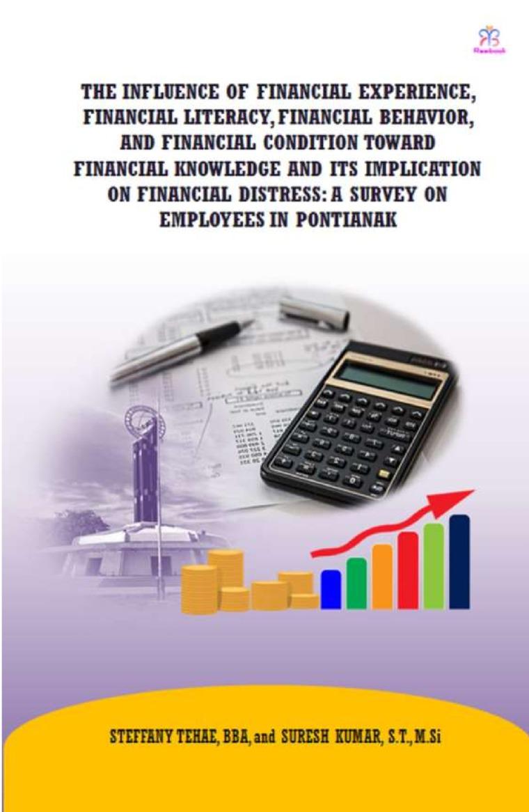 Buku Digital The Influence Of Financial Experience, Financial Literacy, Financial Behavior oleh STEFFANY TEHAE, BBA, and SURESH KUMAR, S.T., M.Si