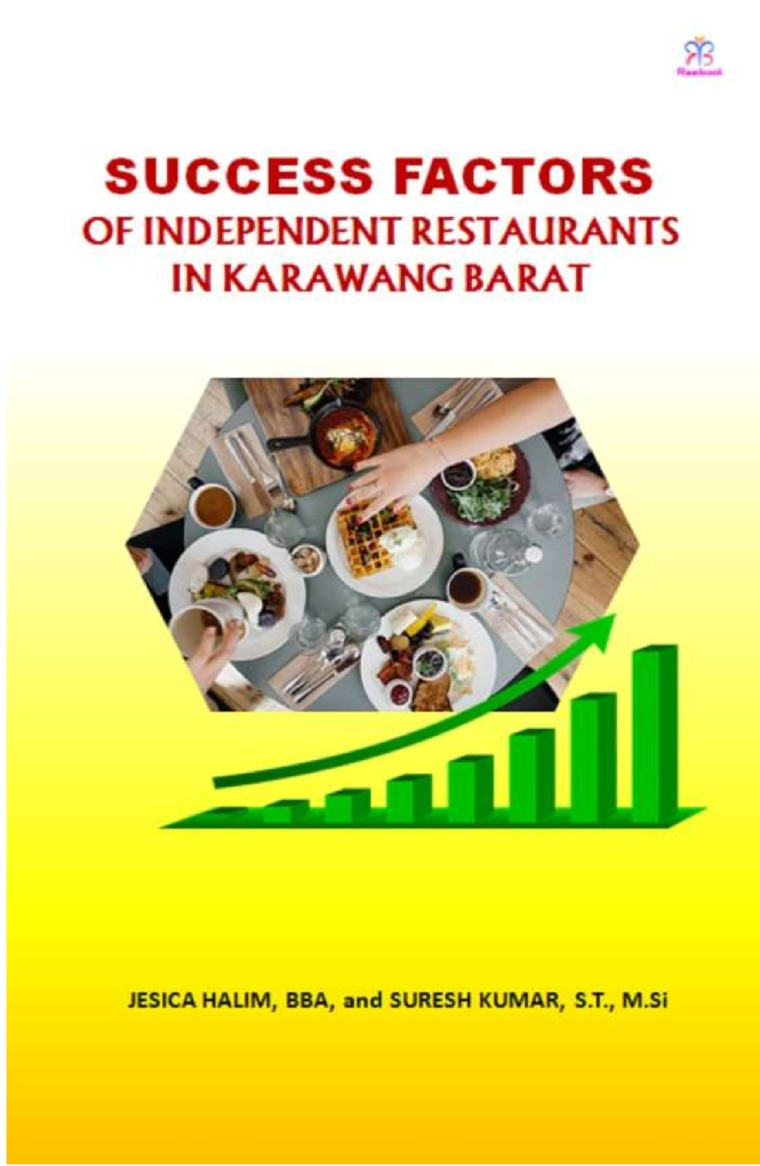 Buku Digital Success Factors of Independent Restaurant in Kawarang Barat oleh JESICA HALIM, BBA, and SURESH KUMAR, S.T., M.Si
