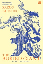 Yang Terkubur (The Buried Giant) by Kazuo Ishiguro Cover