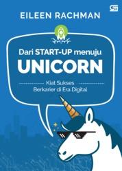 Dari Start-up Menuju Unicorn by Eileen Rachman Cover