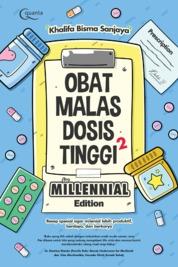 Obat Malas Dosis Tinggi for Millenials Edition by Khalifa Bisma Sanjaya Cover