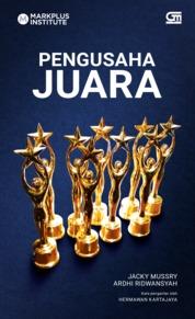 Cover Pengusaha Juara oleh Jacky Mussry dan Ardhi Ridwansyah