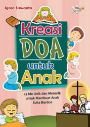Cover Kreasi Doa untuk Anak, 23 Ide unik dan Menarik untuk membuat suka Berdoa oleh Igrea Siswanto