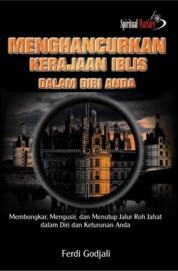 Cover Menghancurkan Kerajaan Iblis Dalam Diri Anda oleh Ferdi Godjali