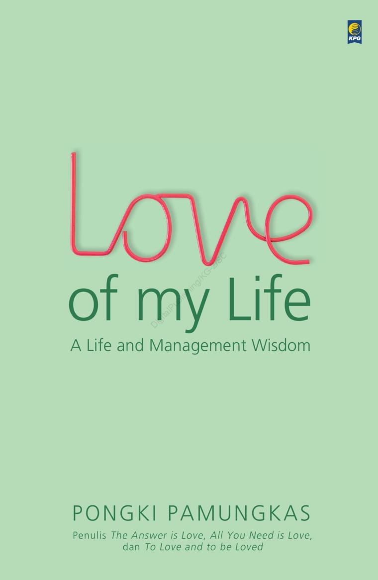 Buku Digital Love of My Life oleh Pongki Pamungkas