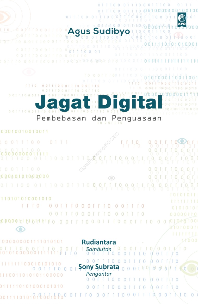 Buku Digital Jagat Digital: Pembebasan dan Penguasaan oleh Agus Sudibyo