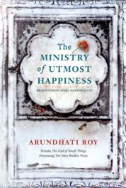 Cover Kementerian Maha Kebahagiaan oleh Arundhati Roy