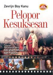 Cover Pelopor Kesuksesan oleh Zevrijn Boy Kanu