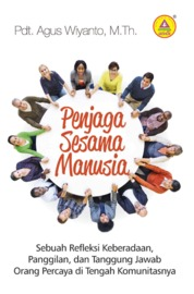 Penjaga Sesama Manusia by Pdt. Agus Wiyanto, M.Th. Cover