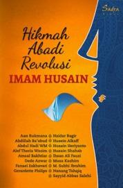 Hikmah Abadi Revolusi Imam Husain by Husain Heriyanto et.all. Cover