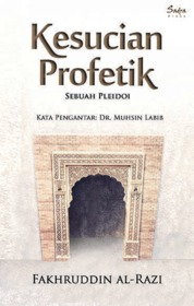 Kesucian Profetik: Sebuah Pleidoi by Fakhruddin al-Razi Cover