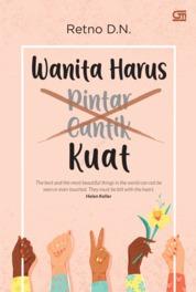 Cover Wanita Harus Kuat oleh Retno D.N
