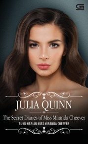 Cover Historical Romance: Buku Harian Miss Miranda Cheever (The Secret Diaries of Miss Miranda Cheever) oleh Julia Quinn