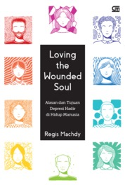 Loving Wounded Soul by Regis Machdy Cover