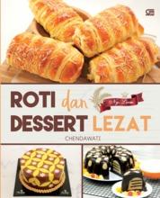 Cover Roti & Dessert Lezat ala Ny. Liem oleh Chendawati