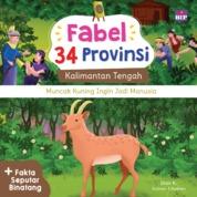 Cover FABEL 34 PROVINSI : KALTENG - MUNCAK KUNING INGIN JADI MANUSIA oleh Dian K.