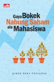 Cover Gaya Bokek Nabung Saham ala Mahasiswa. oleh Dimas Raka Prayudha