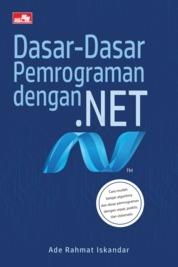Cover Dasar-Dasar Pemrograman dengan .NET oleh Ade Rahmat Iskandar