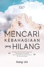 Cover Mencari Kebahagiaan yang Hilang oleh Kang Uni
