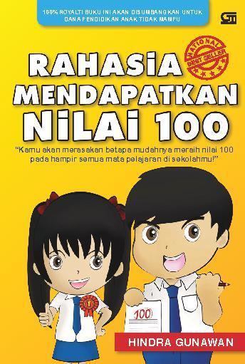 Jual Buku Rahasia Mendapat Nilai 100 oleh Hindra Gunawan ...