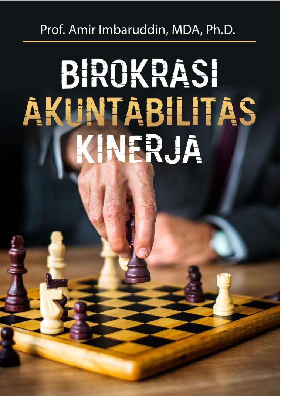 Buku Digital Birokrasi, Akuntabilitas, Kinerja oleh Amir Imbaruddin