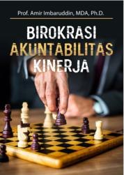 Cover Birokrasi, Akuntabilitas, Kinerja oleh Amir Imbaruddin