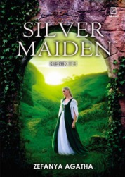 Silver Maiden: Rebirth by Zefanya Agatha Cover